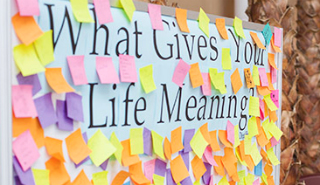 What Gives Your Life Meaning post-it board