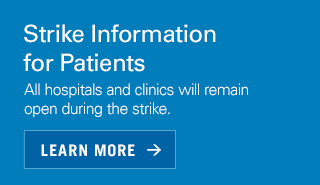 Strike Info for Patients: All hospitals and clinics remain open
