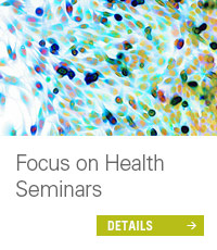 Focus on Health Seminars