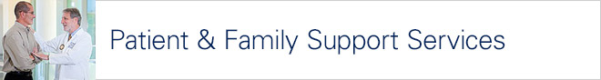 Patient and Family Support Services